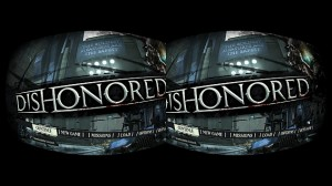 Dishonoured for the Oculus Rift