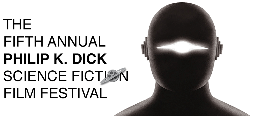 Philip K Dick film festival