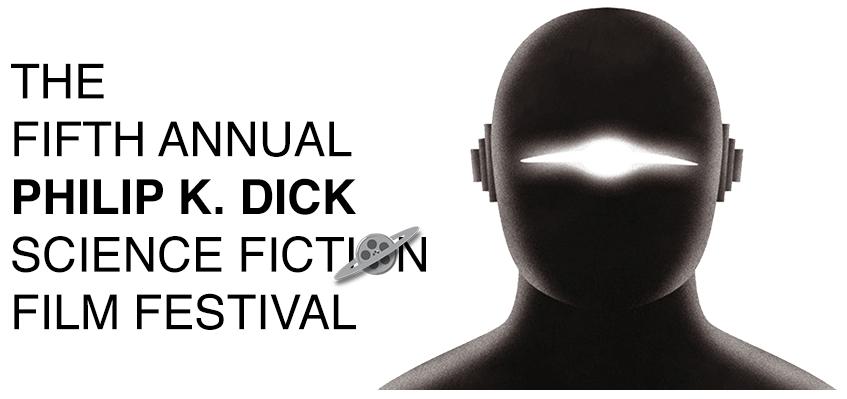 Philip K Dick film festival